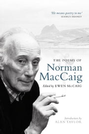 The Poems of Norman MacCaig ebook by Norman MacCaig