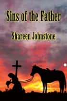 Sins of the Father ebook by Shareen Johnstone