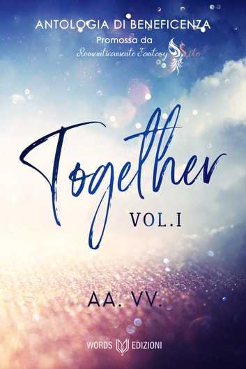 Together (vol.1) - Antologia di beneficenza per l'ospedale Gaslini eBook by AA.VV.