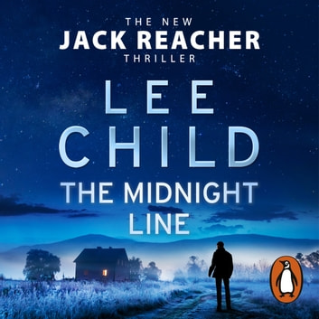 The Midnight Line - (Jack Reacher 22) audiobook by Lee Child