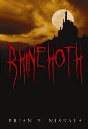 Rhinehoth ebook by Brian Niskala