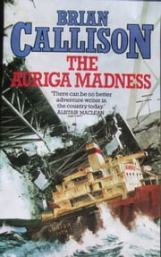 THE AURIGA MADNESS ebook by Brian Callison