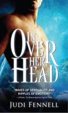 In Over Her Head ebook by Judi Fennell