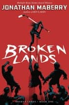 Broken Lands ebook by