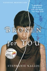 Broken for You ebook by Stephanie Kallos