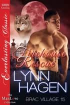 Firehouse Rescue ebook by Lynn Hagen