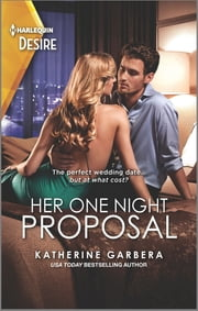 Her One Night Proposal 電子書 by Katherine Garbera