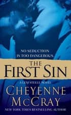 The First Sin ebook by Cheyenne McCray