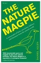 The Nature Magpie ebook by Daniel Allen