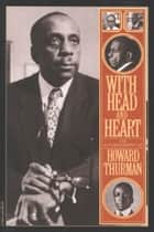 With Head and Heart ebook by Howard Thurman
