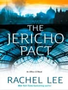The Jericho Pact (Mills & Boon M&B) (Office 119, Book 3) ebook by Rachel Lee