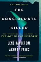 The Considerate Killer eBook by Lene Kaaberbol, Agnete Friis, Elisabeth Dyssegaard