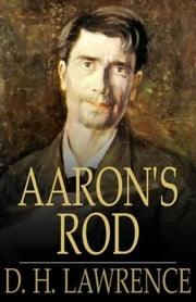 Aaron's Rod ebook by D.H. Lawrence