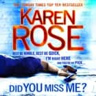 Did You Miss Me? (The Baltimore Series Book 3) audiobook by Karen Rose