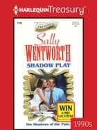 Shadow Play ekitaplar by Sally Wentworth