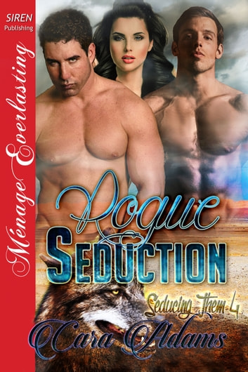 Rogue Seduction ebook by Cara Adams
