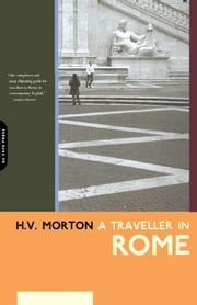 A Traveller In Rome ebook by H.v. Morton