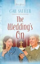 The Wedding's On ebook by Gail Sattler