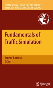 Fundamentals of Traffic Simulation ebook by Jaume Barceló