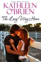The Long Way Home 電子書 by Kathleen O'Brien