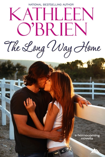 The Long Way Home ebook by Kathleen O'Brien