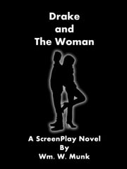 Drake and the Woman ebook by Wm. W. Munk