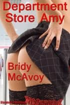 Department Store Amy ebook by Bridy McAvoy
