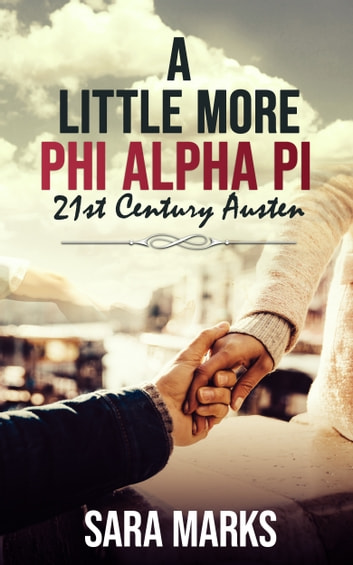 A Little More Phi Alpha Pi ebook by Sara Marks