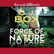 Force of Nature audiobook by C.J. Box