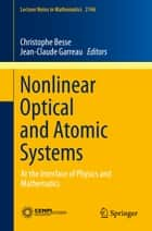 Nonlinear Optical and Atomic Systems ebook by Christophe Besse,Jean-Claude Garreau