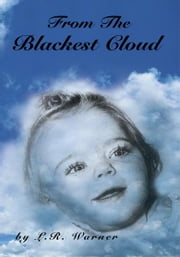 From the Blackest Cloud ebook by L.R. Warner