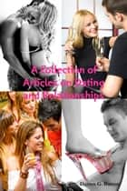 A Collection of Dating and Relationship Articles ebook by Darren G. Burton