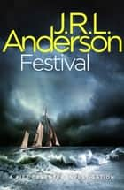 Festival - A classic English murder mystery ebook by JRL Anderson