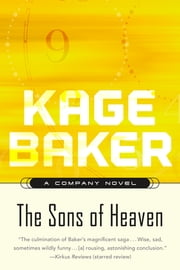 The Sons of Heaven ebook by Kage Baker