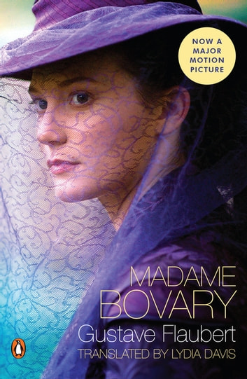 Madame Bovary - (Penguin Classics Deluxe Edition) ebooks by Gustave Flaubert,Lydia Davis