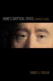 Hume's Skeptical Crisis - A Textual Study ebook by Robert J. Fogelin