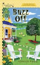 Buzz Off ebook by Hannah Reed