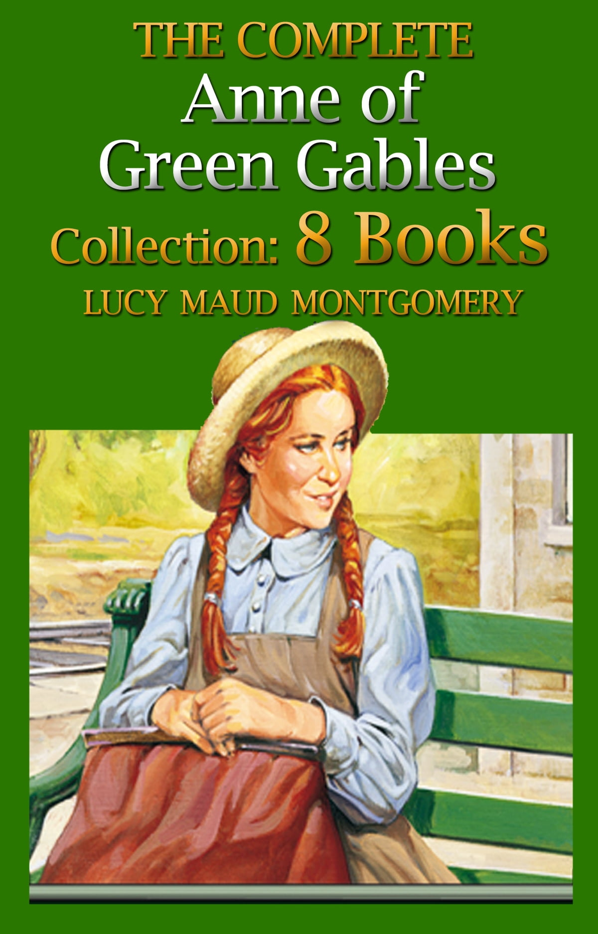 The Complete Anne of Green Gables Boxed Set ( Anne of Green Gables, Anne of  Avonlea, Anne of the Island,Anne's House of Dreams, Rainbow Valley,Rilla of  Ingleside, Chronicles of Avonlea, Further Chronicles