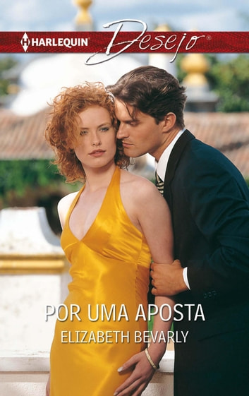 Por uma aposta ebook by Elizabeth Bevarly