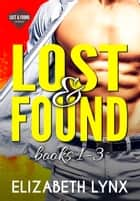 Lost and Found (books 1-3) - Small-Town Romantic Comedy ebook by Elizabeth Lynx
