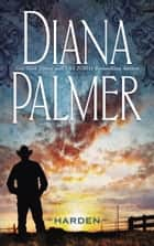 Harden (Mills & Boon M&B) eBook by Diana Palmer