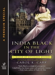 India Black in the City of Light (Novella) ebook by Carol K. Carr