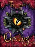 Oculus ebook by S.E. Akers