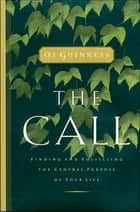 The Call ebook by Os Guinness
