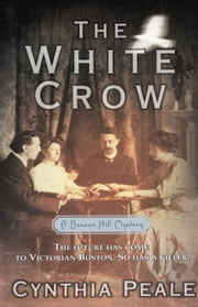 The White Crow ebook by Cynthia Peale