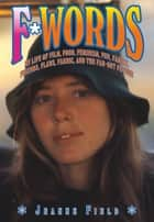 F*Words ebook by Jeanne Field