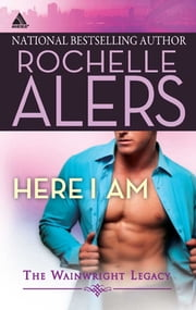 Here I Am ebook by Rochelle Alers