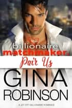 Pair Us ebook by Gina Robinson