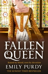 The Fallen Queen ebook by Emily Purdy