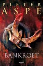 Bankroet ebook by Pieter Aspe